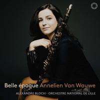 ベル・エポック/アンネリエン・ヴァン・ヴァウヴェ、アレクサンドル・ブロック、リール国立管弦楽団