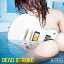 DEAD STROKE