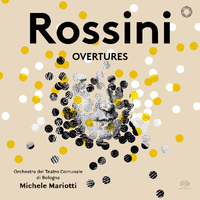 ロッシーニ:序曲集/ミケーレ・マリオッティ、ボローニャ・テアトロ・コムナーレ管弦楽団