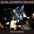 NANA ACOUSTIC ONLINE/水樹奈々