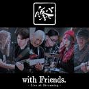 仮BAND with Friends.~Live at Streaming~/仮BAND