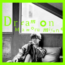 Dream on/宮野真守