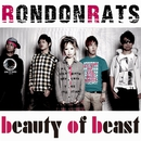beauty of beast/RONDONRATS。