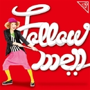 Follow Me!!/中ノ森 文子