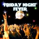 Friday Night Fever/バーボンズ