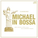 MICHAEL IN BOSSA/V.A.