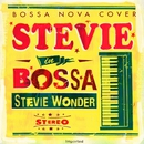 STEVIE IN BOSSA/V.A.