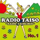 RADIO EXERCISES no.1(ラジオ体操第1)/V.A.