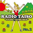 RADIO EXERCISES no.2(ラジオ体操第2)/V.A.