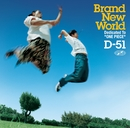 BRAND NEW WORLD/D-51