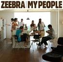 My People feat.加藤ミリヤ/ZEEBRA