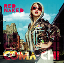 RED NAKED/COMA-CHI
