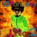 2番の美学/LGYankees presents DJ No.2
