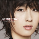 Struttin'/纐纈歩美