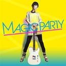 今夜はMAGIC BOX/MAGIC PARTY