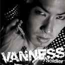 Soldier/VANNESS(ヴァネス)