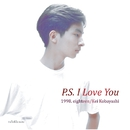P.S. I LOVE YOU/小林 桂