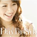 Daybreak/纐纈歩美