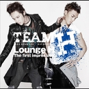Lounge H  The first impression/TEAM H
