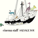 SALVAGE YOU/cinema staff