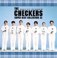 THE CHECKERS SUPER BEST COLLECTION 32/チェッカーズ