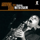 Arriving Soon/Soul4 introducing Mattia Cigalini