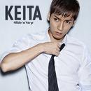Slide 'n' Step:初回盤B(CD+DVD)/KEITA