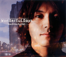 Wonderful Days/藤木直人