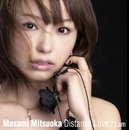Distance Love / I am (通常盤CDのみ)/光岡昌美