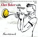 Heartbreak/Chet Baker