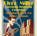 Standard Book On Miller Sounds/グレン・ミラー・ヨーロピアン・メモリアル・オーケストラ