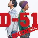 ONENESS/D-51