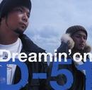 Dreamin' on/D-51