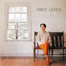 アニーローリー Annie Laurie/錦織健