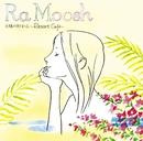 太陽の砂まくら~Resort Cafe~/Ra Moosh