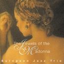 マドンナの宝石/ヨーロピアン・ジャズ・トリオ