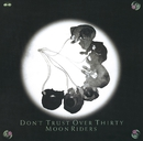 DON'T TRUST OVER THIRTY/moonriders