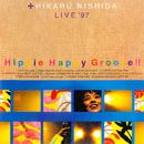 Hippie Happy Groove!! HIKARU NISHIDA LIVE'97/西田ひかる