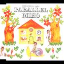 パラレル/MIHO