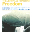Freedom/THE JERRY LEE PHANTOM