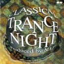 CLASSICAL TRANCE NIGHT/VARIOUS ARTISTS(パッケージ表記ナシ)