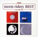 Anthology moon riders BEST/MOONRIDERS