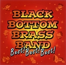 BLACK BOTTOM BRASS BAND Best! Best! Best!/BLACK BOTTOM BRASS BAND