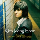 Kim Jeong Hoon Best Album 2000~2005 UN YEARS/Kim Jeong Hoon