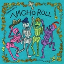 NACHO ROLL/SHAKALABBITS