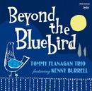 Beyond the Bluebird/トミー・フラナガン・トリオ・ウィズ・ケニー・バレル