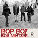 Bop Boy/ボブ・ミンツァー