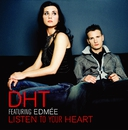 LISTEN TO YOUR HEART/D.H.T.