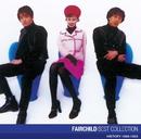 FAIRCHILD ベスト・コレクション/FAIRCHILD