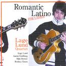 ロマンティック・ラティーノ~フォー・レイディズ/Lage Lund Quartet